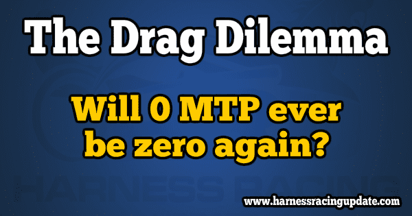 The Drag Dilemma: Will 0MTP ever be zero again?