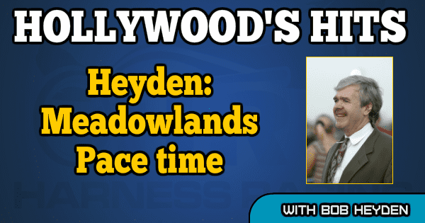 Heyden: Meadowlands Pace time