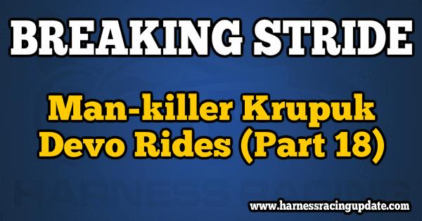 Man-killer Krupuk - Devo Rides Part 18