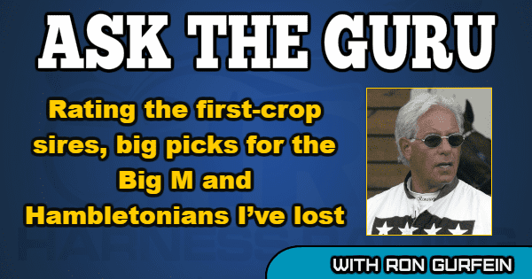 Rating the first-crop sires, big picks for the Big M and Hambletonians I've lost