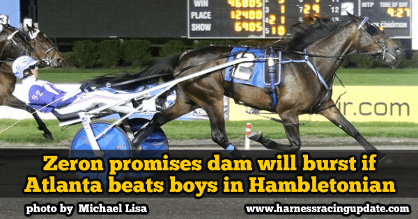 Zeron promises dam will burst if Atlanta beats boys in Hambletonian