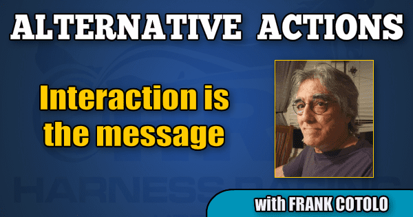 Interaction is the message
