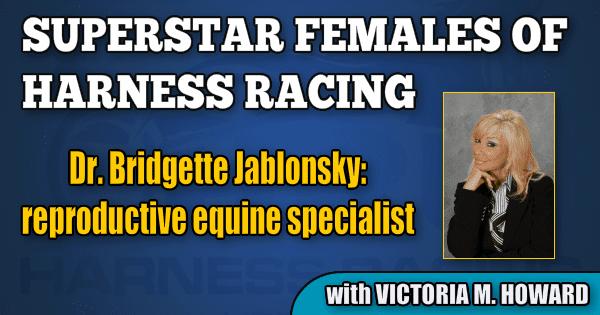 Dr. Bridgette Jablonsky — reproductive equine specialist