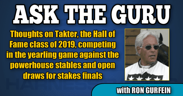 Thoughts on Takter, the Hall of Fame class of 2019, competing in the yearling game against the powerhouse stables and open draws for stakes finals