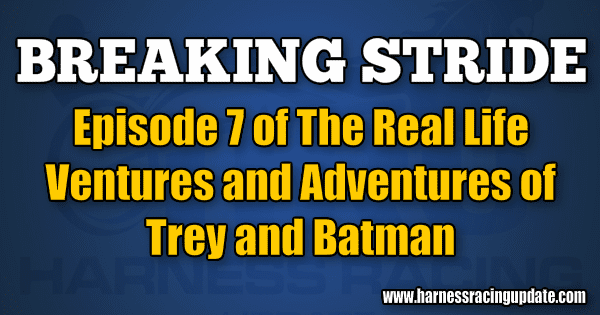 Episode 7 of The Real Life Ventures and Adventures of Trey and Batman
