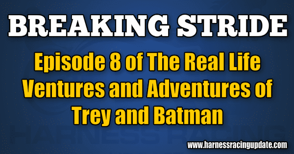 Episode 8 of The Real Life Ventures and Adventures of Trey and Batman