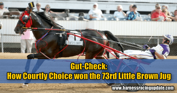 Gut-Check: How Courtly Choice won the 73rd Little Brown Jug