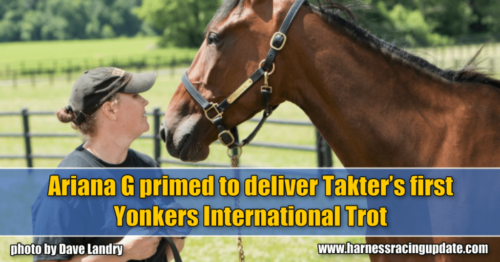 Ariana G primed to deliver Takter's first Yonkers International Trot