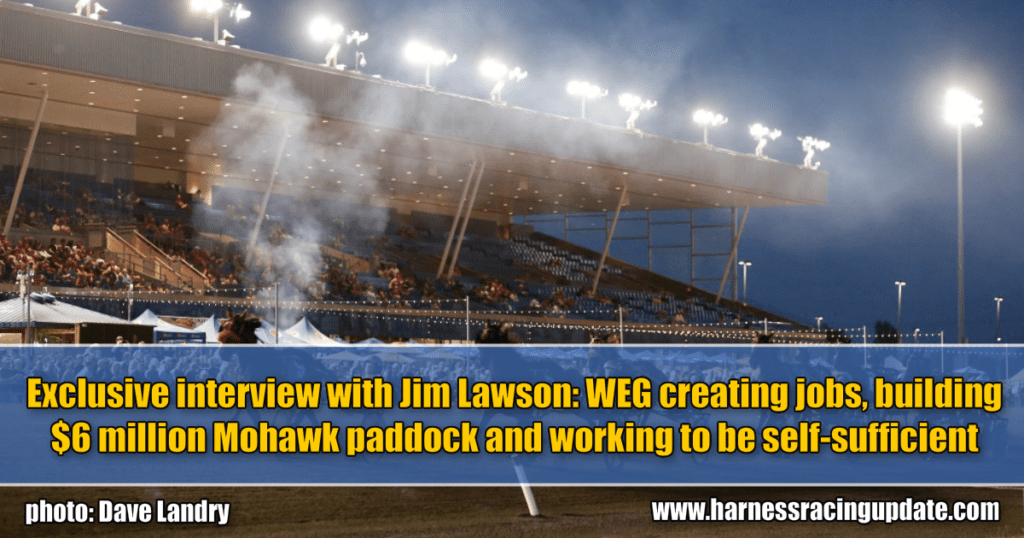 Exclusive interview with Jim Lawson: WEG creating jobs, building $6 million Mohawk paddock and working to be self-sufficient