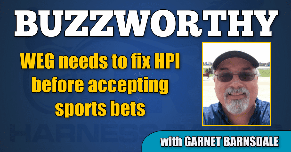 WEG needs to fix HPI before accepting sports bets