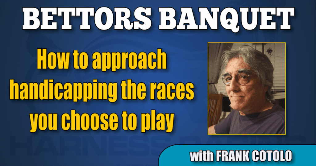How to approach handicapping the races you choose to play
