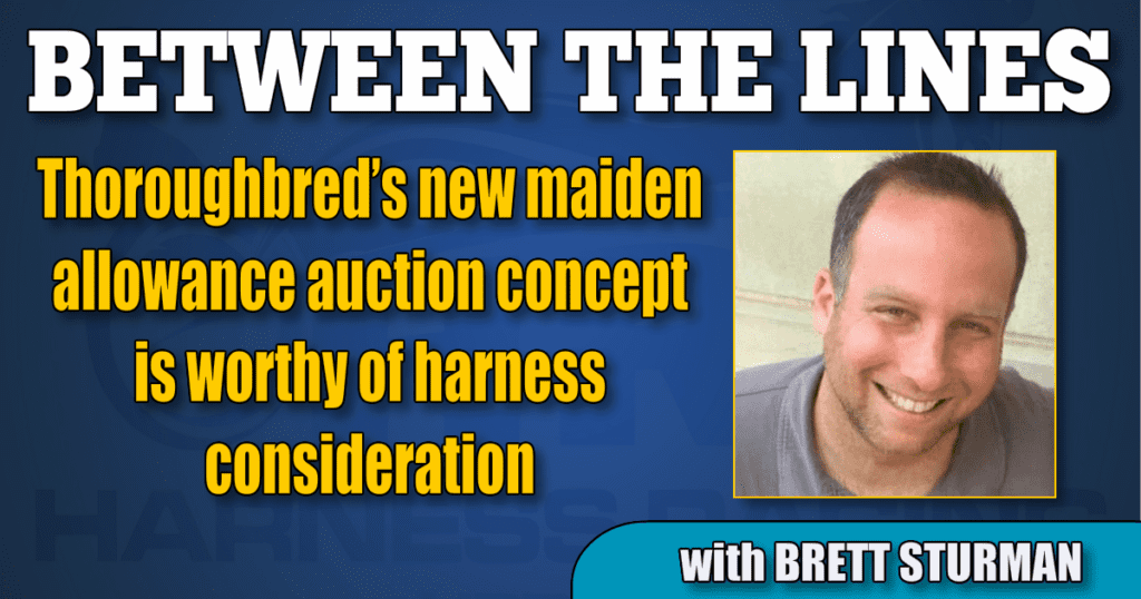 Thoroughbred's new maiden allowance auction concept is worthy of harness consideration