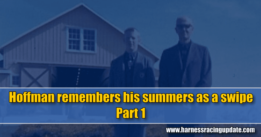 Hoffman remembers his summers as a swipe – Part 1