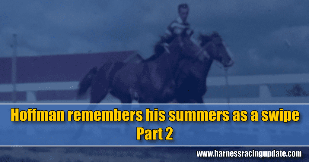 Hoffman remembers his summers as a swipe – Part 2