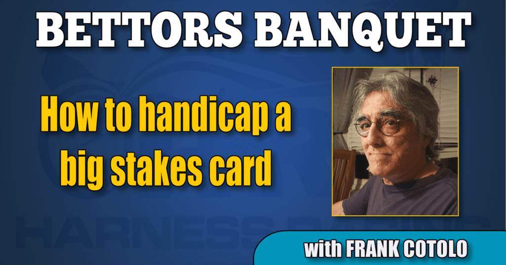 How to handicap a big stakes card