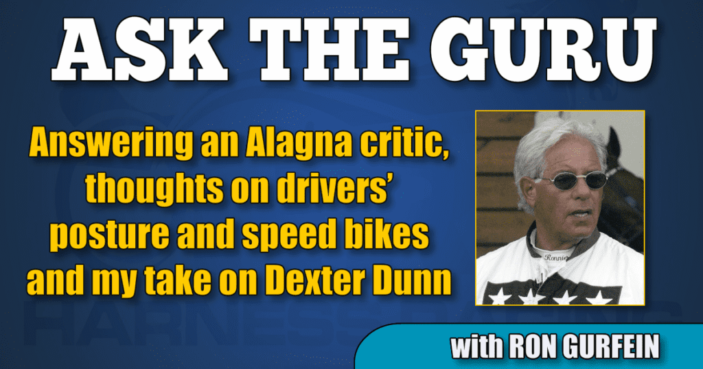 Answering an Alagna critic, thoughts on drivers' posture and speed bikes and my take on Dexter Dunn