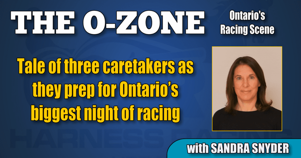Tale of three caretakers as they prep for Ontario's biggest night of racing