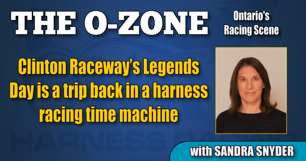 Clinton Raceway's Legends Day is a trip back in a harness racing time machine