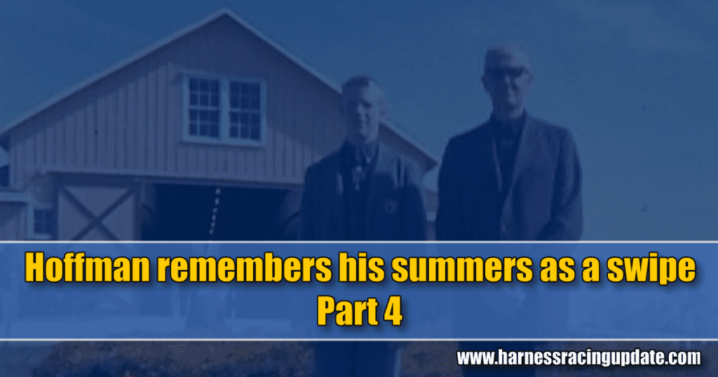 Hoffman remembers his summers as a swipe – Part 4