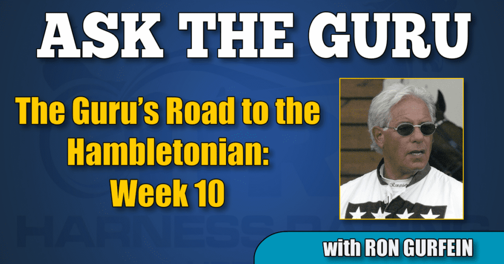 The Guru's Road to the Hambletonian – Week 10