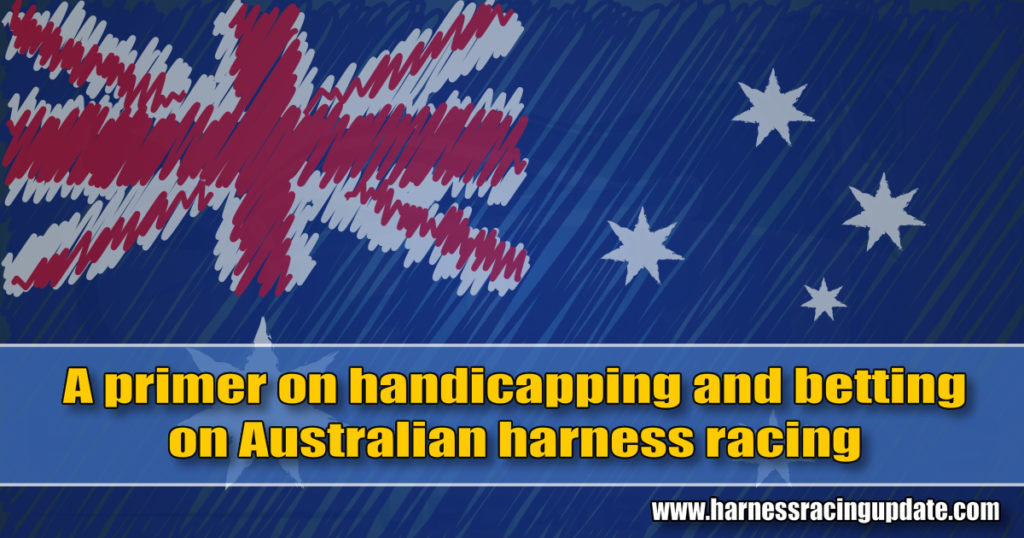 A primer on handicapping and betting on Australian harness racing