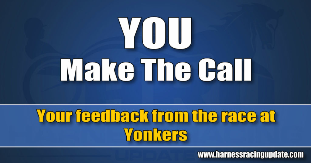 Your feedback from the race at Yonkers