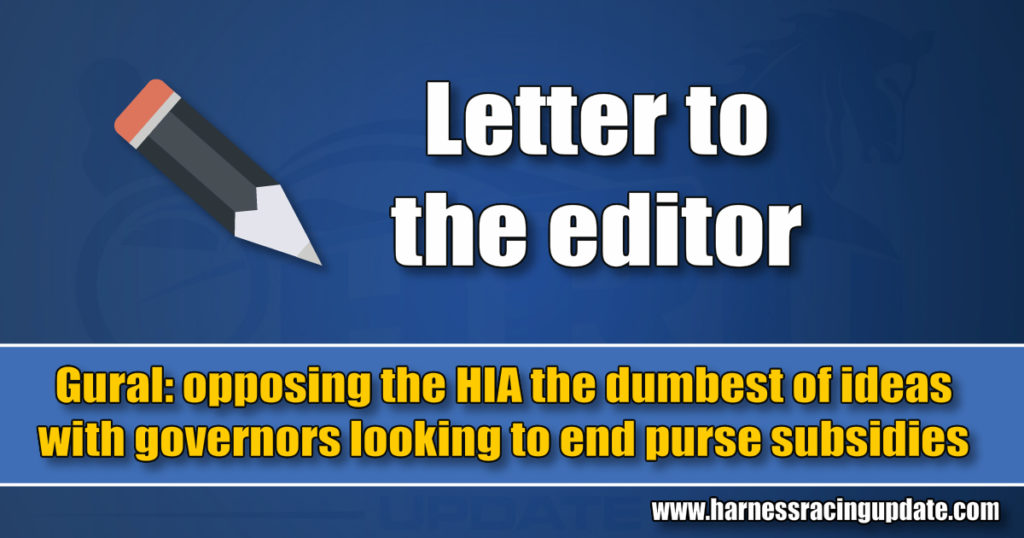 Gural: opposing the HIA the dumbest of ideas with governors looking to end purse subsidies