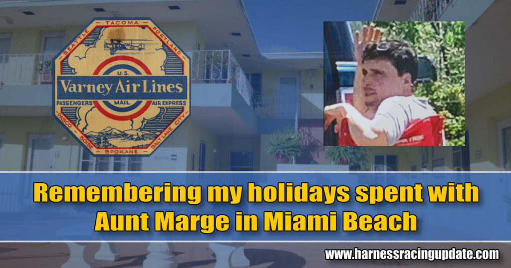 Remembering my holidays spent with Aunt Marge in Miami Beach