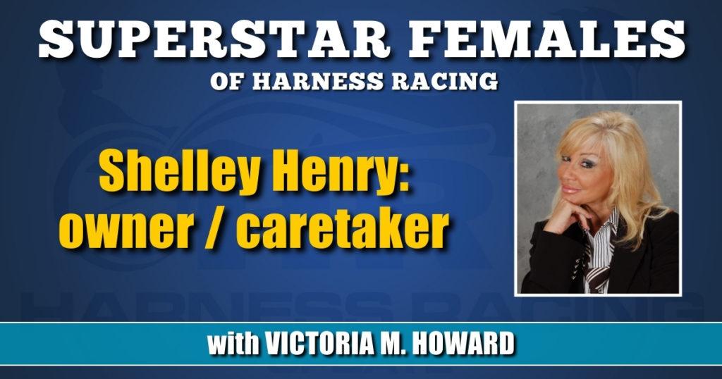 Shelley Henry — owner / caretaker