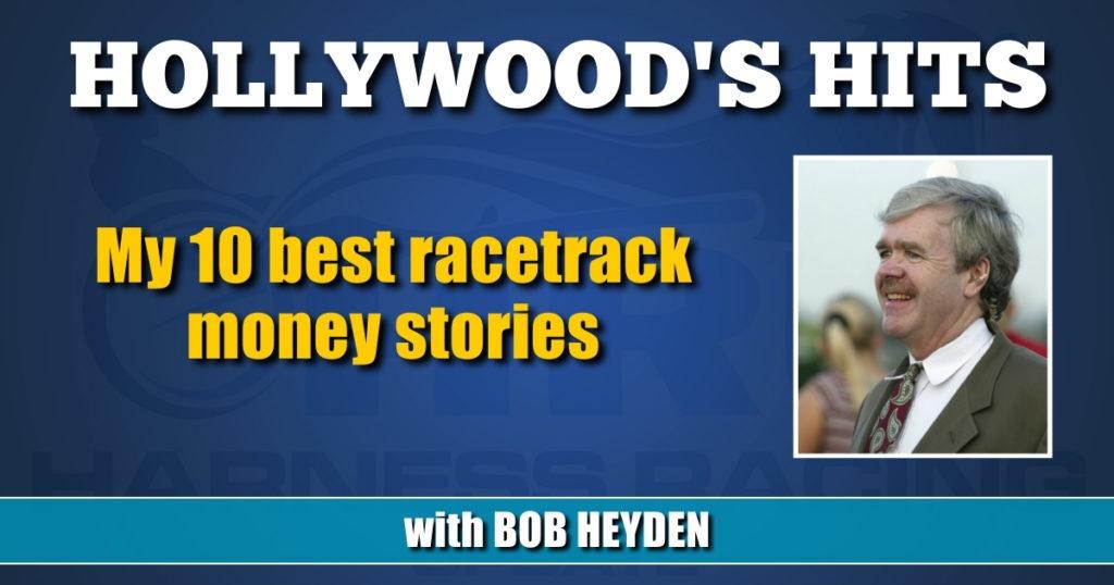 My 10 best racetrack money stories