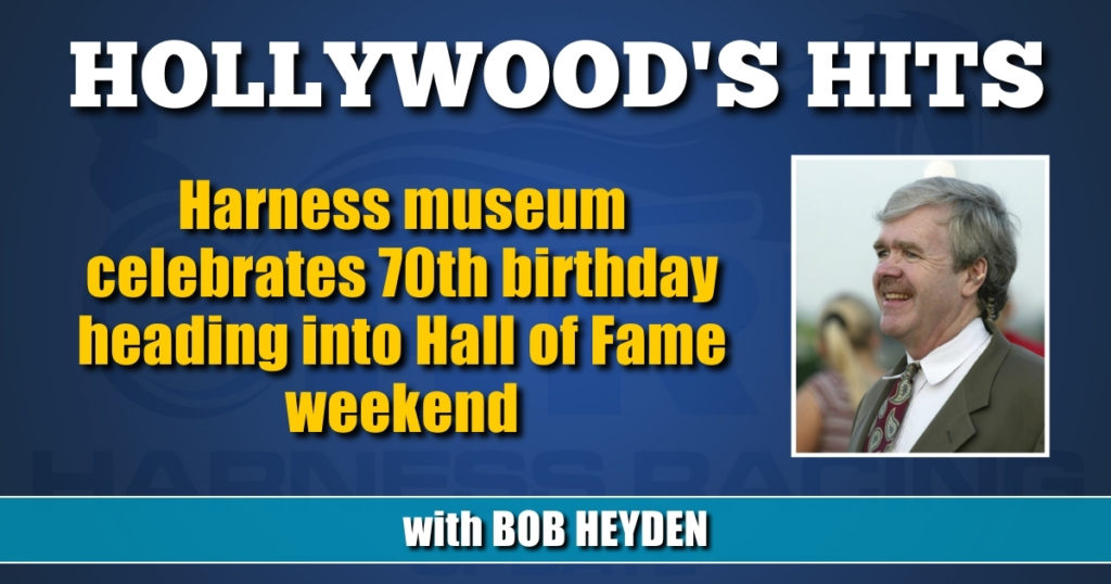 Harness museum celebrates 70th birthday heading into Hall of Fame weekend