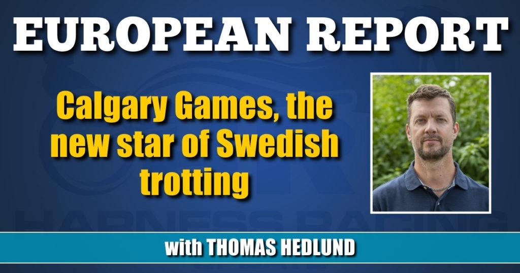 Calgary Games, the new star of Swedish trotting