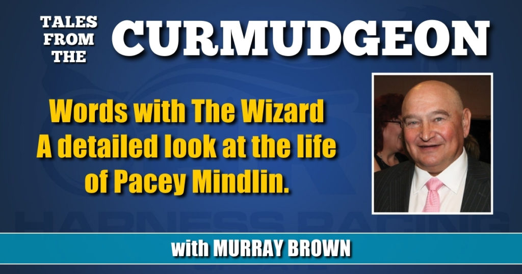 Words with The Wizard A detailed look at the life of Pacey Mindlin.