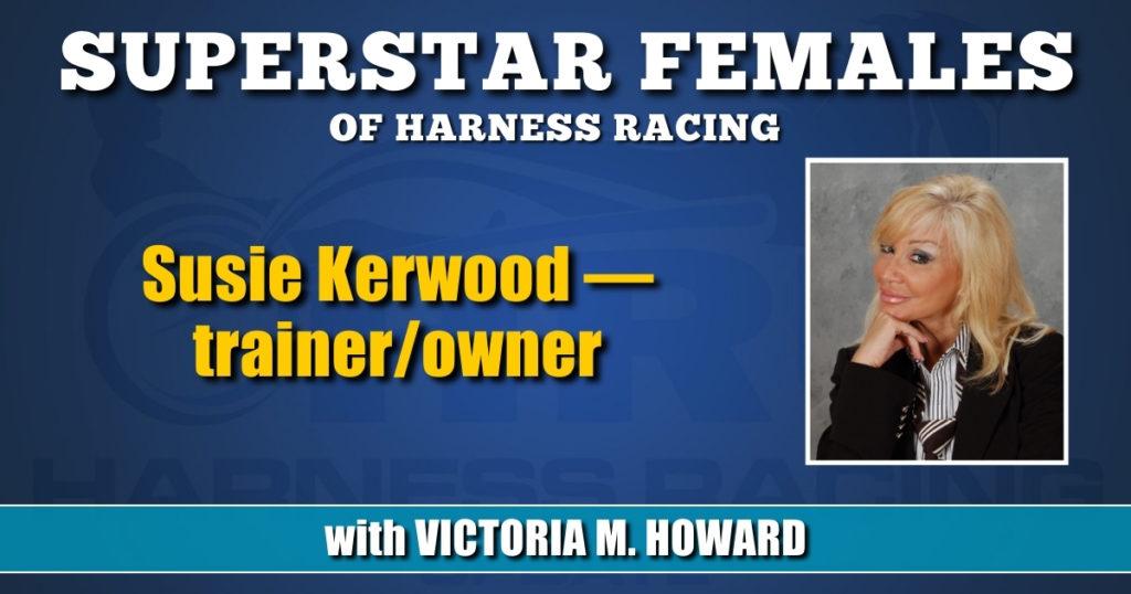 Susie Kerwood — trainer/owner