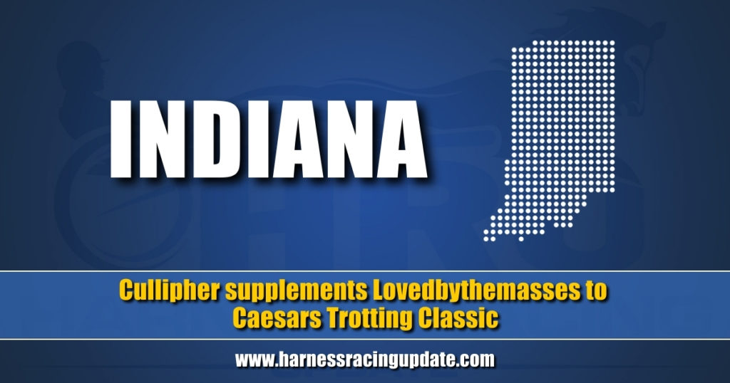 Cullipher supplements Lovedbythemasses to Caesars Trotting Classic