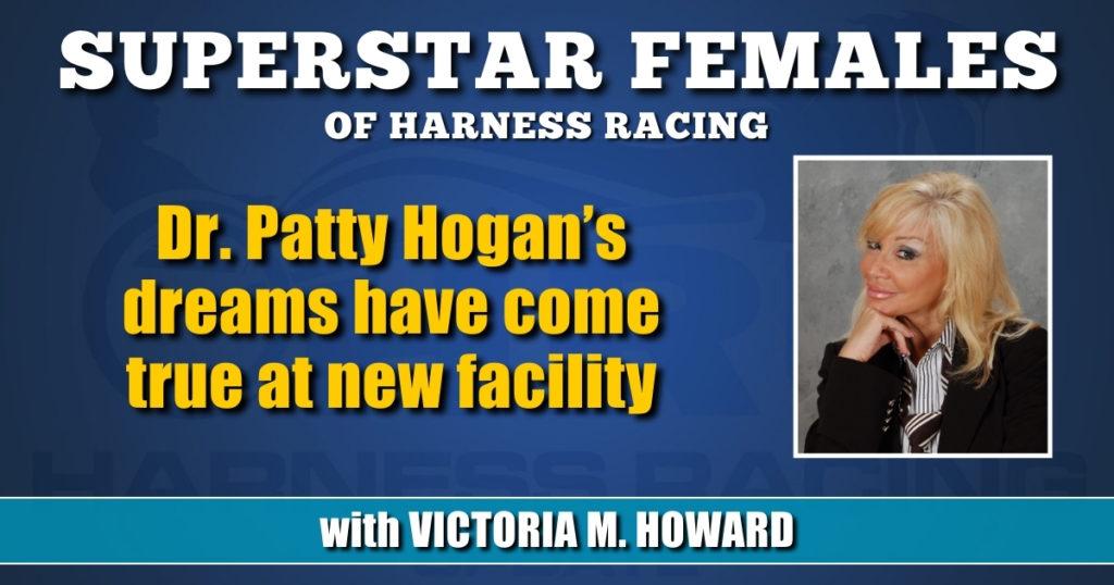 Dr. Patty Hogan's dreams have come true at new facility