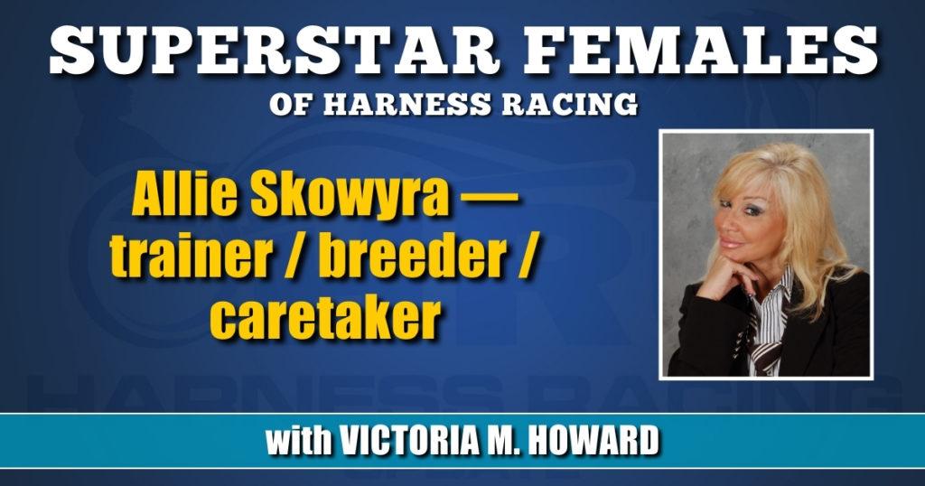 Allie Skowyra — trainer / breeder / caretaker